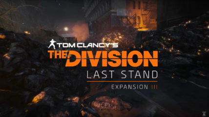 tc-the-division-last-stand-expansion-3-teaser-intro