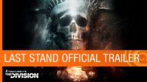 tc-the-division-expansion-iii-last-stand-dlc-launch-trailer